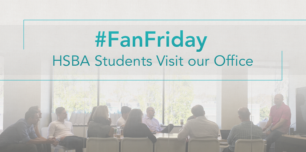 FanFriday HSBA Students Visit our Office