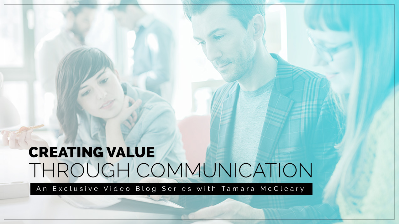 Creating Value Through Communication