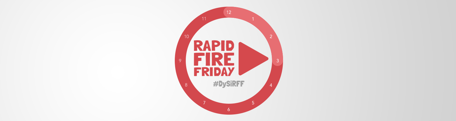 Rapid Fire Friday