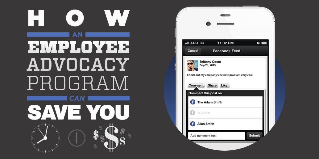 How an employee advocacy program can save you time and money