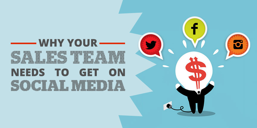 Why your sales team needs to get on social media