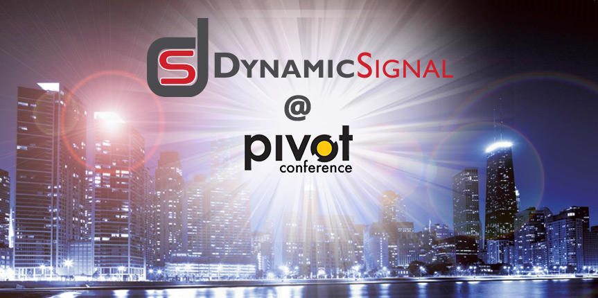 Dynamic Signal at PivotCon
