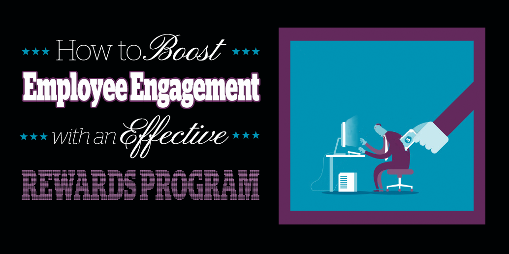 How to boost employee engagement with an effective rewards program