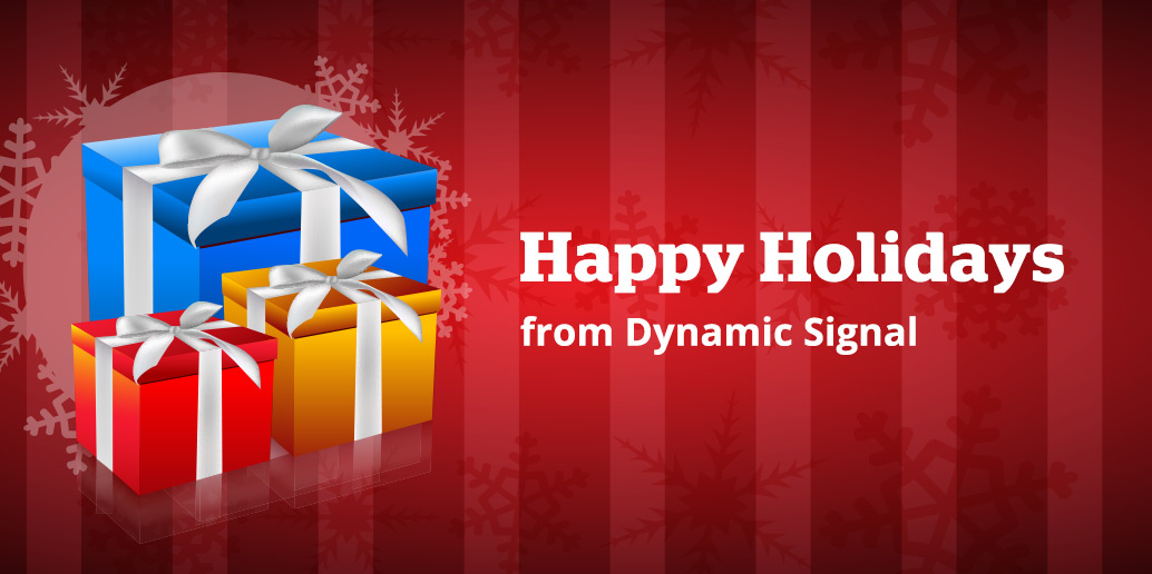 Happy Holidays from Dynamic Signal