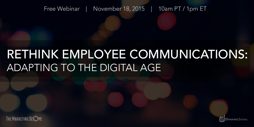 Upcoming Webinar - Rethink Employee Communications: Adapting to the Digital Age
