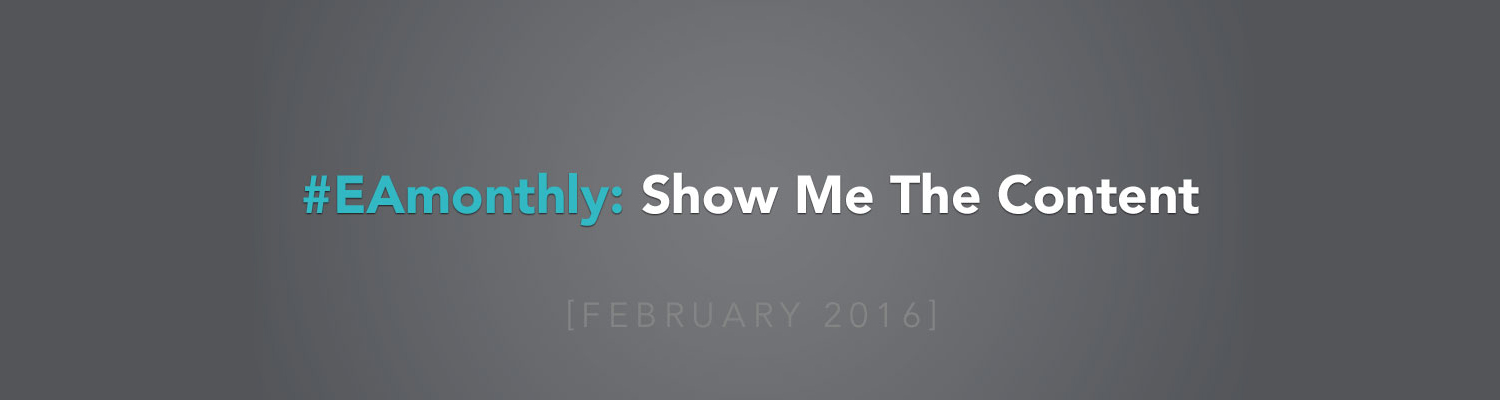 #EAmonthly: Show Me The Content