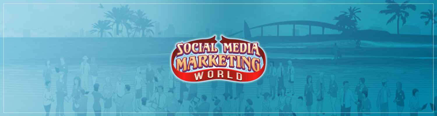 Don't Miss Us At Social Media Marketing World