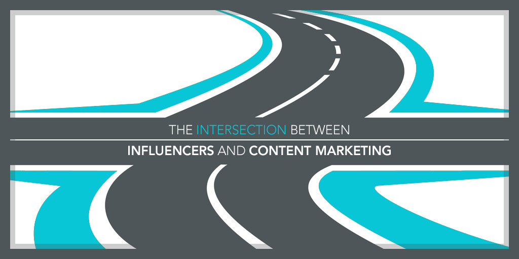 The Intersection Between Influencers and Content Marketing