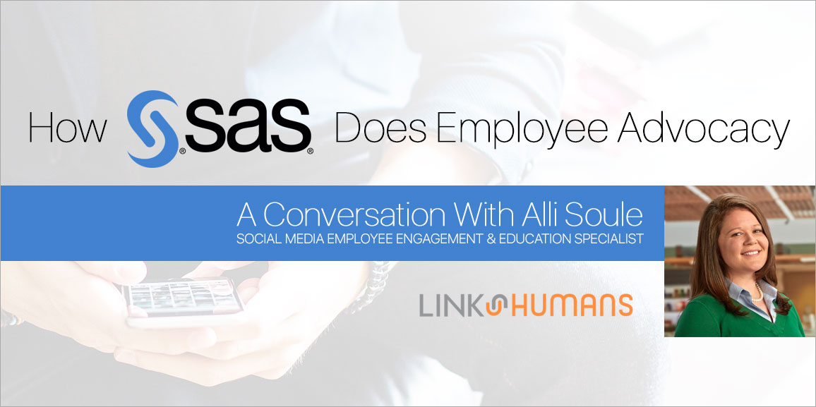 How SAS Does Employee Advocacy, with Alli Soule