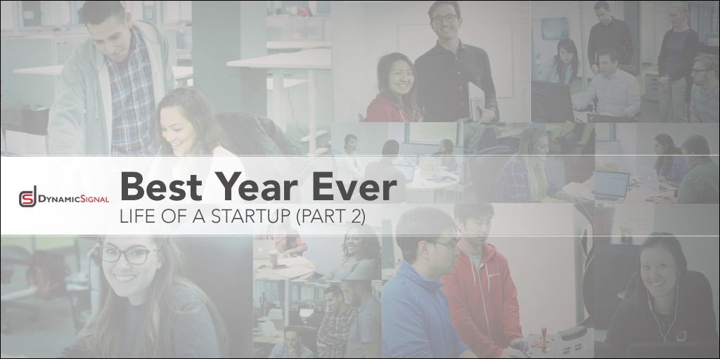 Best Year Ever - Life of a Startup (Part 2)