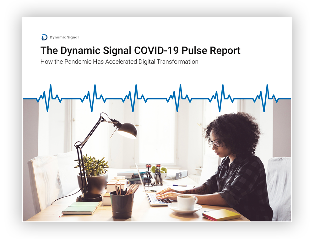 The Dynamic Signal COVID-19 Pulse Report
